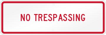 No Trespassing Red Border
